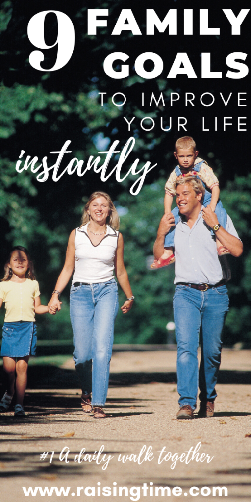9 family goals to improve your life instantly