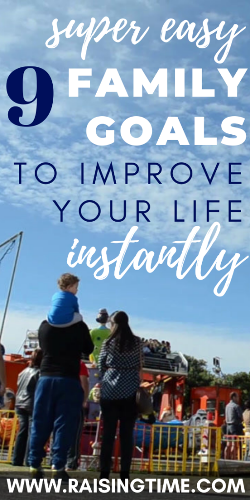 9 super easy family goals to improve your life instantly