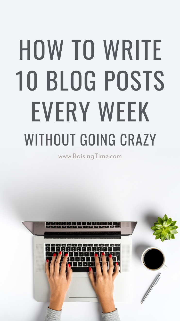 How I write 10 blog posts a week - You need these blogging tips to write faster, so you can share your blogging ideas, grow your blog traffic and make money with your blog. This article is for you if you're just starting a blog or struggling to stay consistent.