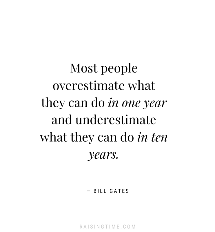Most people overestimate what they can do in one year and underestimate what they can do in ten years. - Bill Gates quotes, motivational quotes, inspiring quotes, goals quotes